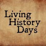 Living History Days