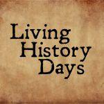 Living History Days